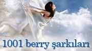 1001 berry şarkıları